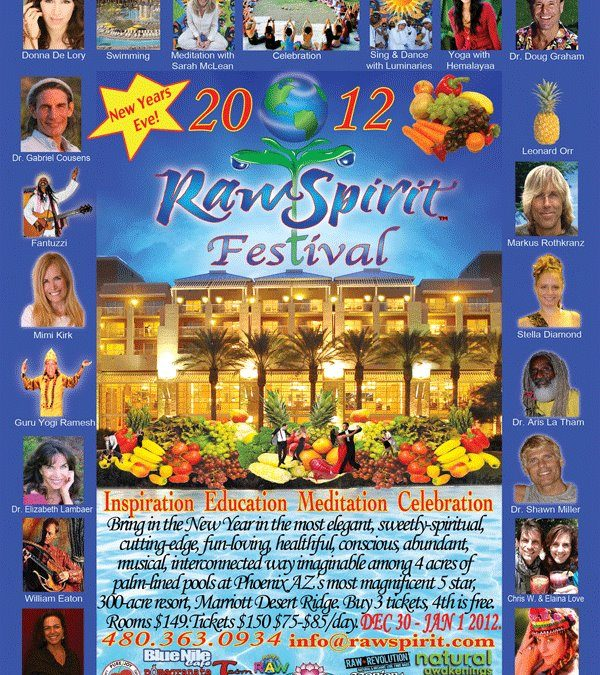 Ring in the New Year at Raw Spirit Festival, Phoenix